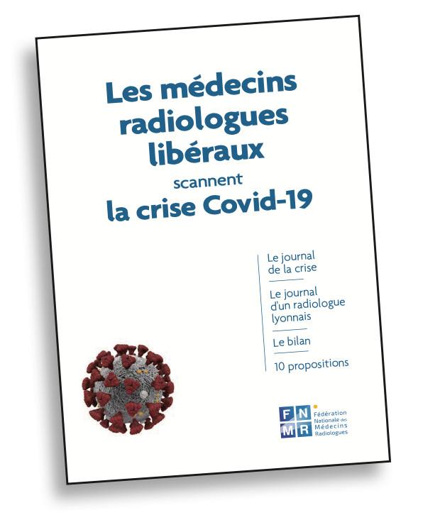 Les médecins radiologues libéraux scannent la crise Covid19