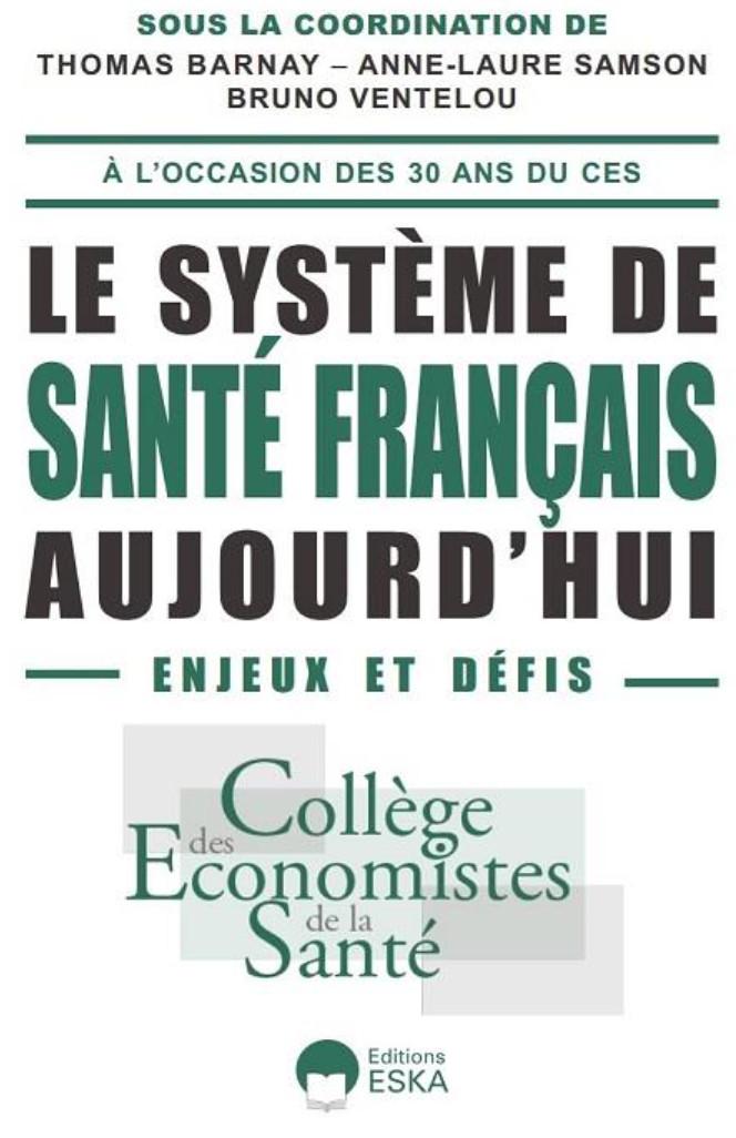 """Publication de """"Le système de santé français aujourd'hui : enjeux et défis"""", un livre collectif offrant un éclairage inédit sur la crise sanitaire et les mesures à prendre pour offrir de meilleurs soins à tous"""
