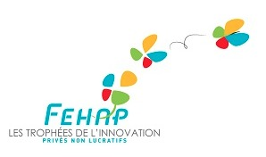 La FEHAP dévoile les finalistes des Trophées de l'Innovation Privés Non Lucratifs 2013