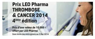 Appel à candidatures : prix LEO Pharma Thrombose et Cancer 2014, d'une valeur de 10 000 €