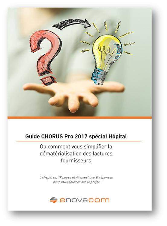 Chorus Pro 2017: Enovacom propose un nouvel outil aux Hôpitaux pour les accompagner dans la dématérialisation des factures