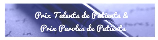 « Paroles et Talents de Patients » : Deux témoignages en forme de voyage initiatique remportent les prix 2016
