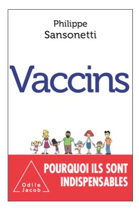 Philippe Sansonetti publie « Vaccins »
