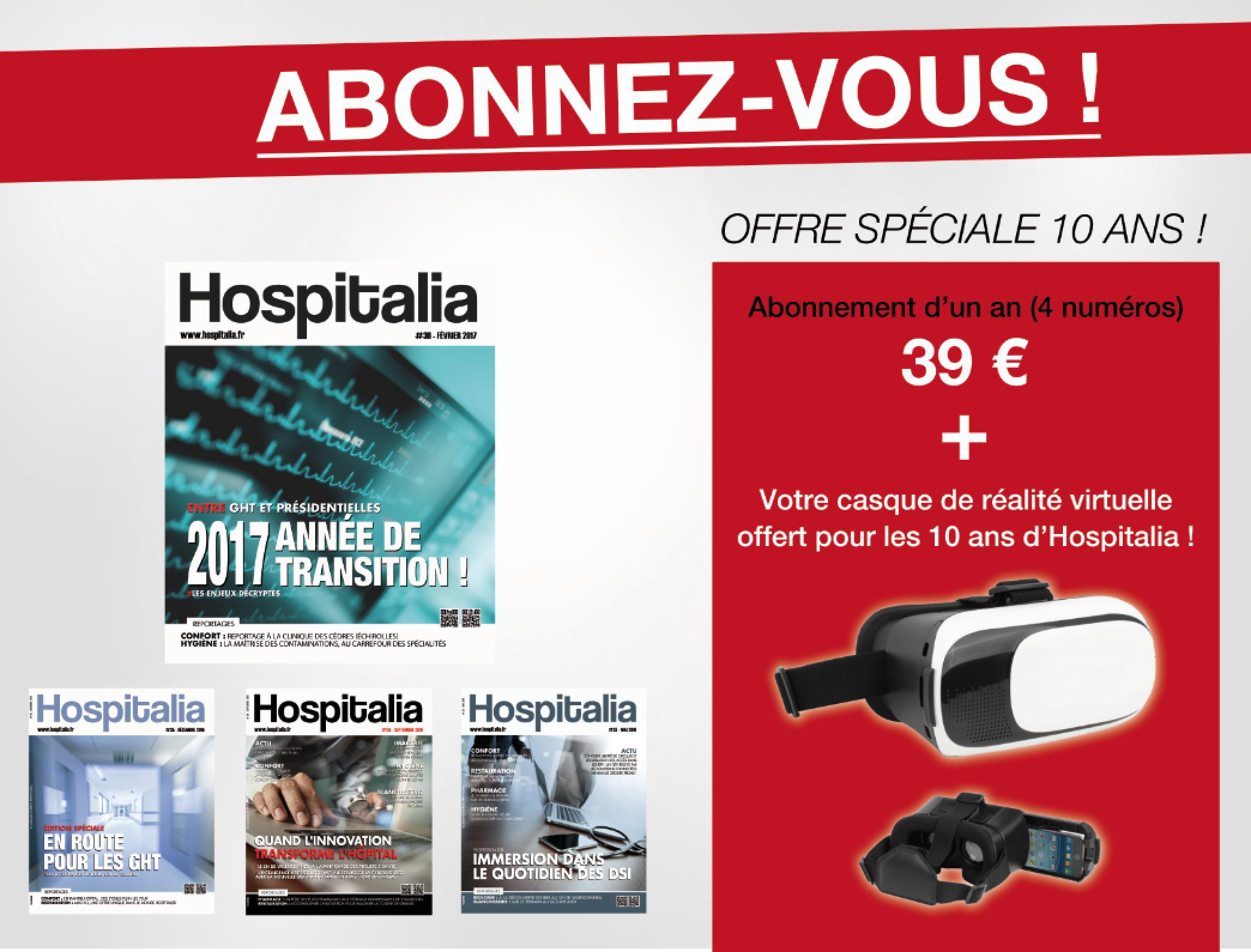 Abonnez-vous ! Offre spéciale 10 ans d'Hospitalia