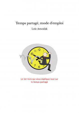 « Le temps partagé, une arme anti-crise et anti-chomâge »