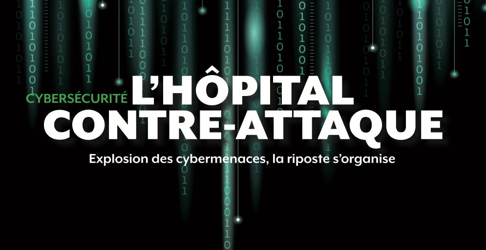 Hospitalia #53 - Cybersécurité : l'hôpital contre-attaque