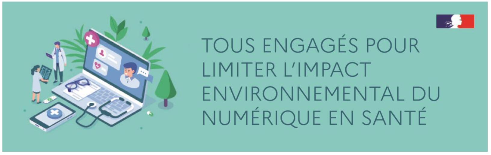 Tous engagés pour limiter l'impact environnemental du numérique en santé !