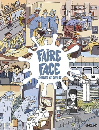"""Exposition """"Faire Face"""" Soignants vs COVID 19 - Raconter en bande dessinée la pandémie de COVID-19 à l'hôpital"""
