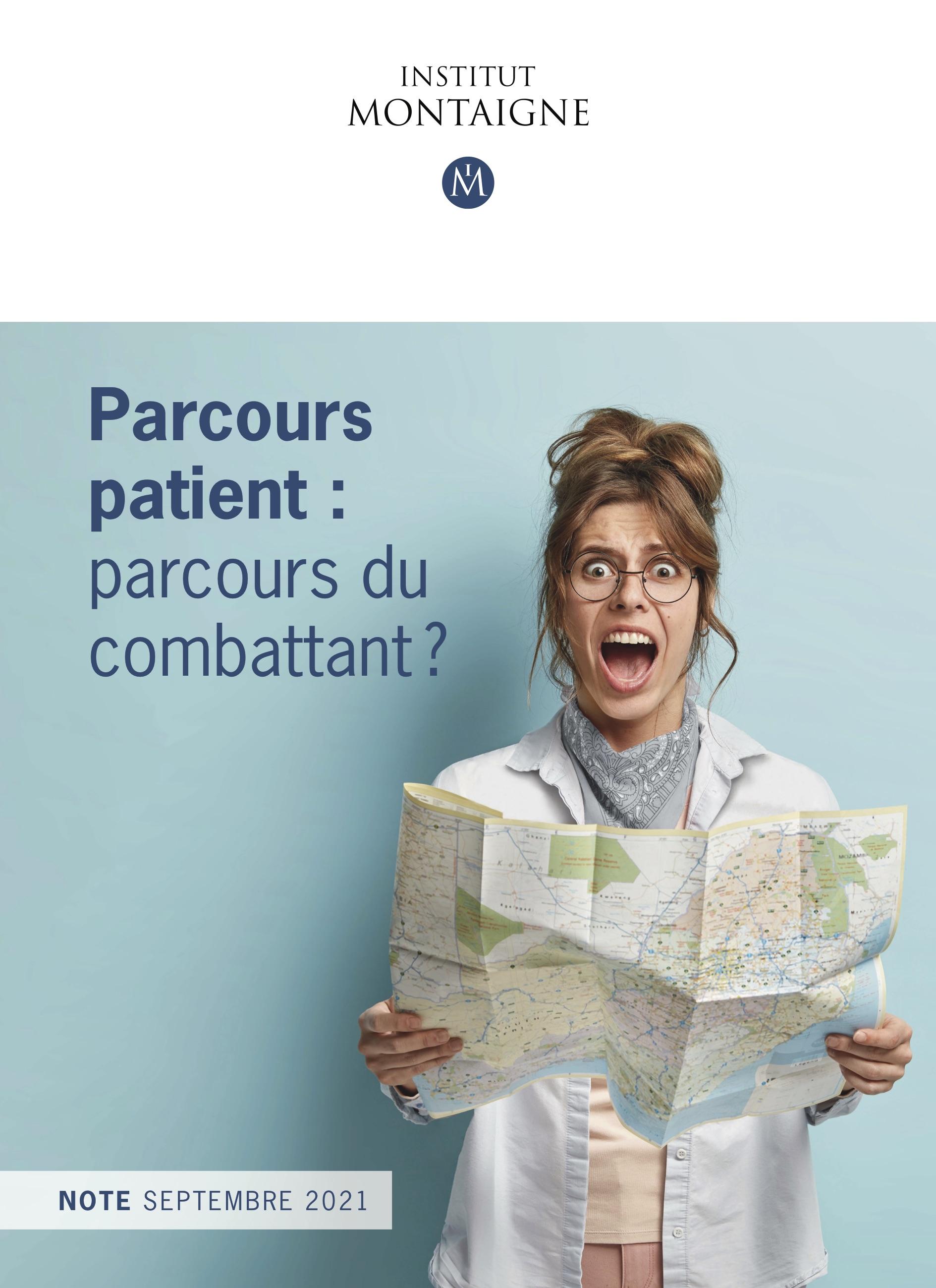 L'Institut Montaigne émet plusieurs propositions pour faciliter le parcours patient