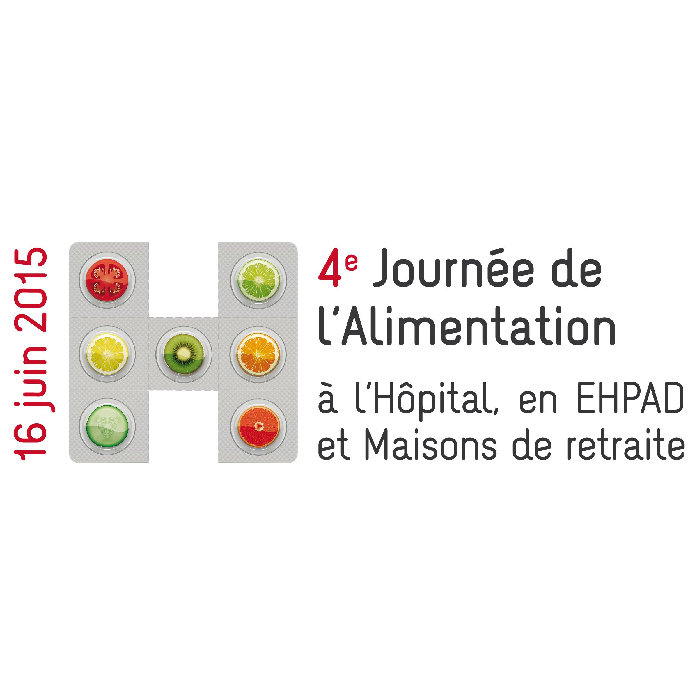 RENDEZ-VOUS : le 16 juin 2015, la 4ème édition de la Journée de l'Alimentation à l'Hôpital, en EHPAD et en maisons de retraite
