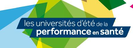 Université d'été de la performance en santé : un nouveau succès pour l'édition 2015 !
