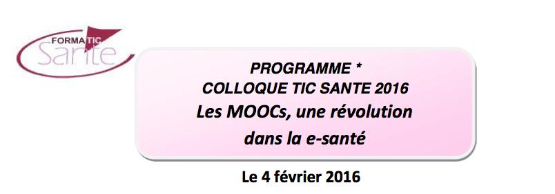 À VOS AGENDAS pour le Colloque TIC Santé 2016 (Paris, 3 et 4 février)