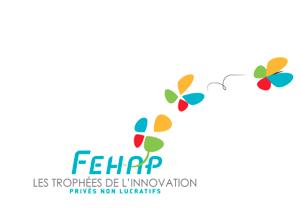 L'Observatoire FEHAP de l'innovation, Nov'Ap, lance la 6ème édition des Trophées de l'Innovation !