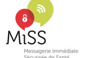 La MiSS®, Messagerie immédiate Sécurisée de Santé