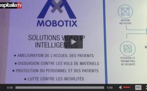 Les rencontres HospitaliaTV aux JFR 2017 : MOBOTIX