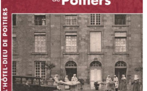 L'Hôtel-Dieu de Poitiers : deux conférences pour marquer la sortie d'un ouvrage historique