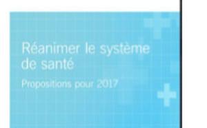 L'Institut Montagne publie « Réanimer le système de santé », ses propositions pour 2017