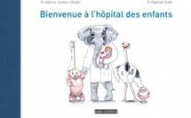 Deux chirurgiens orthopédistes publient un livre pour rassurer les enfants avant une hospitalisation