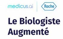 La biologie médicale au révélateur de la crise de la Covid-19 : Medicus AI et Roche Diagnostics France présentent le Livre Blanc « Le Biologiste Augmenté 2020 »