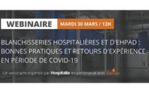 Replay Webinaire : Blanchisseries hospitalières et d'EHPAD : bonnes pratiques et retours d'expérience en période de Covid-19